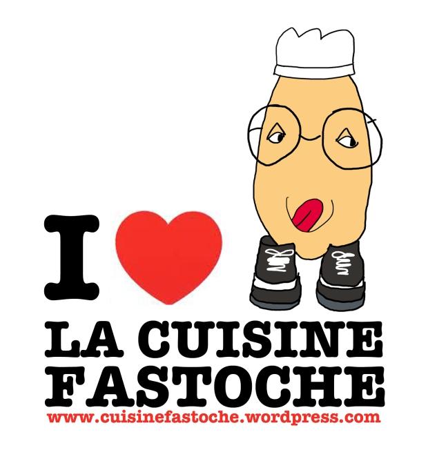 I LOVE LA CUISINE FASTOCHE