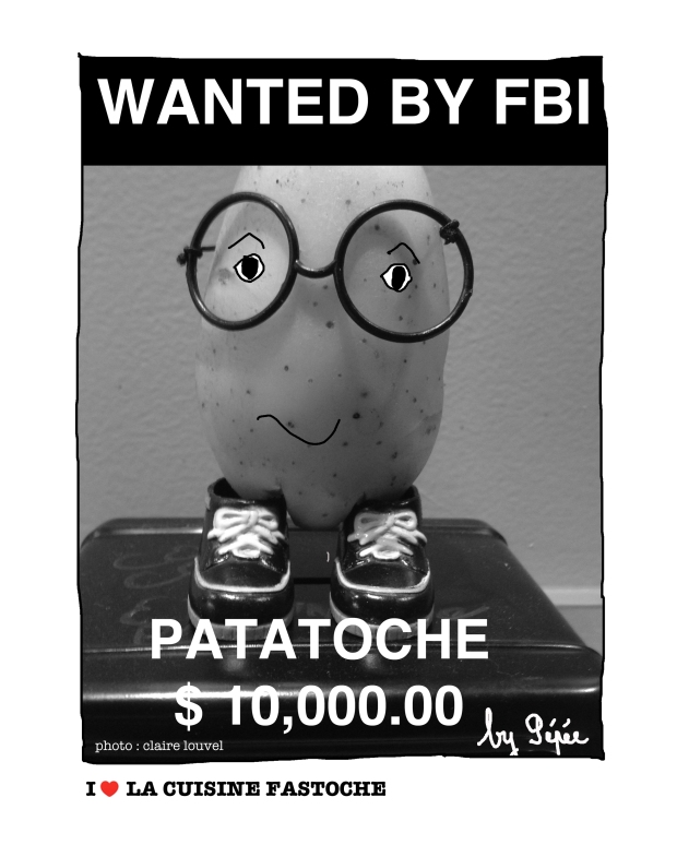 wanted patatoche by fastoche